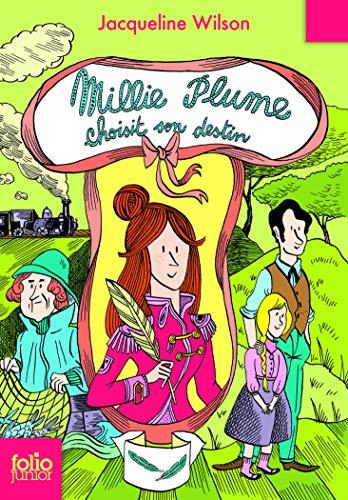 9782070665303: Millie Plume, 3:Millie Plume choisit son destin