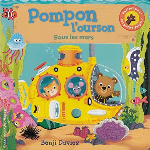 9782070665860: Pompon l'ourson sous les mers - De 1 à 4 ans