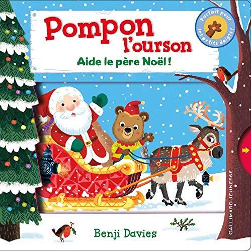 9782070665884: Pompon l'ourson : Aide le Père Noël! - De 1 à 4 ans