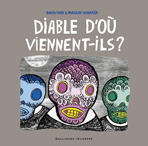 DIABLE D'OÙ VIENNENT-ILS: IVAR DAVID