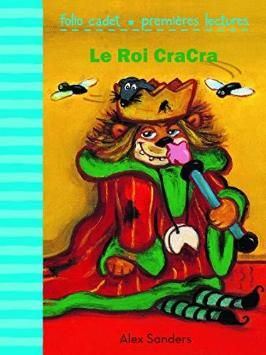 9782070666102: Le Roi CraCra (Folio Cadet Premi�res lectures)