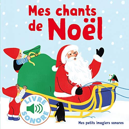 9782070667031: Mes chants de Noel : 6 chants à écouter, 6 images à regarder - 6 Christmas Songs [ French ] (French Edition)