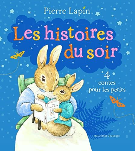 9782070668731: Pierre Lapin�:�les histoires du soir: 4 contes pour les petits