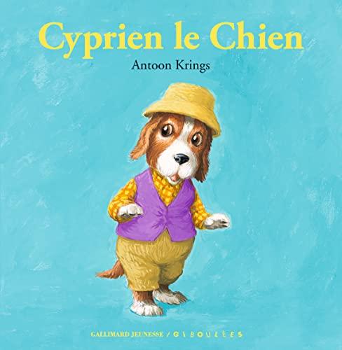 9782070669424: Cyprien le Chien (Drôles de Petites Bêtes)