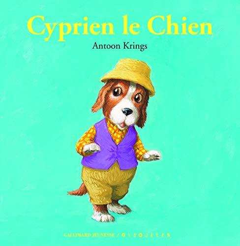 9782070669424: Cyprien le Chien