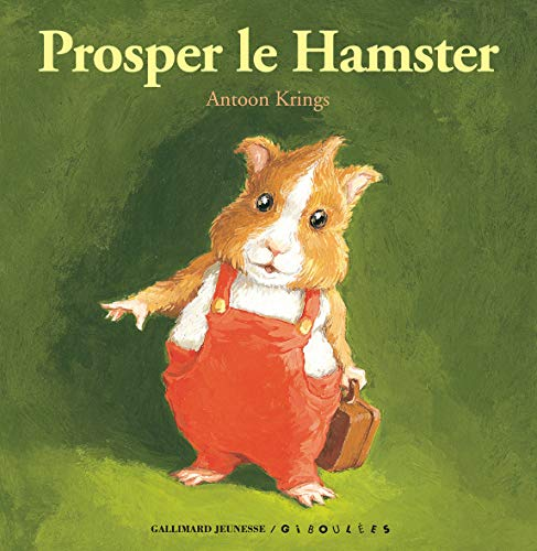 9782070695386: Prosper le Hamster (French Edition)