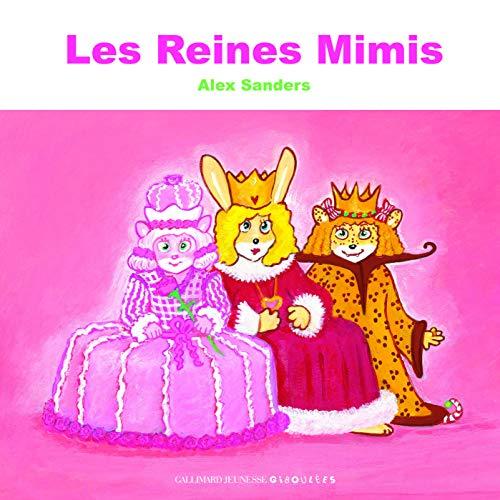 REINES MIMIS (LES): SANDERS ALEX