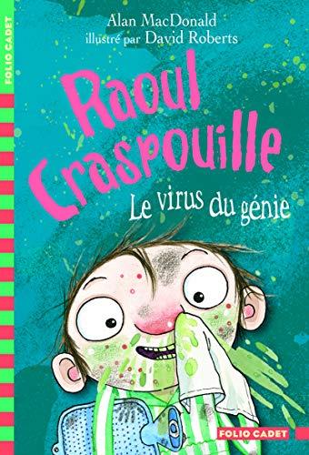 RAOUL CRASPOUILLE, LE VIRUS DU GÉNIE T.04: MACDONALD ALAN