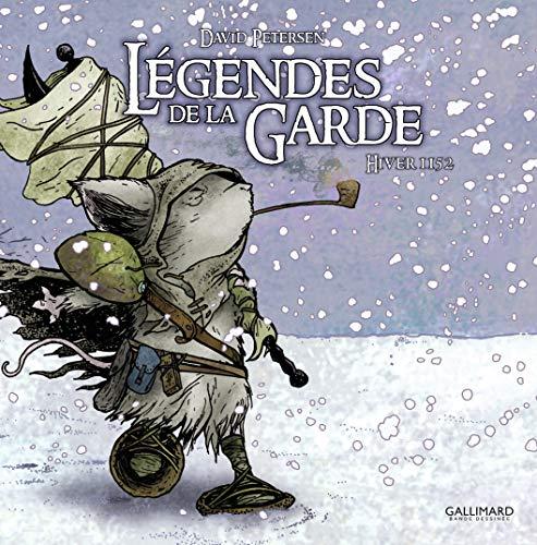 Légendes de la Garde (French Edition): David Petersen