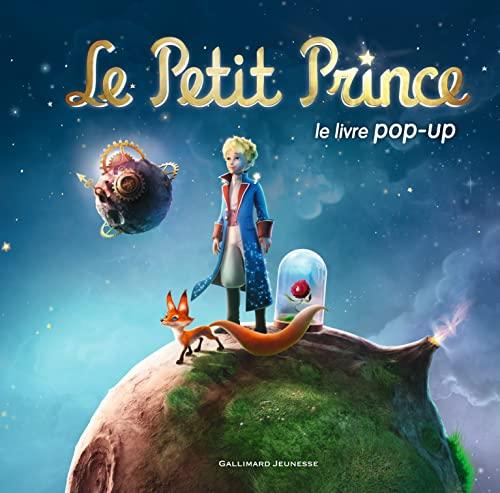 Le petit prince-le livre popup (French Edition): Antoine de Saint-Exupery