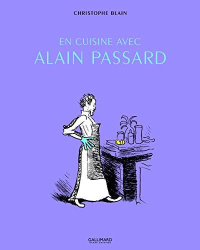 9782070696123: En cuisine avec Alain Passard