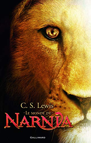 Le Monde de Narnia (French Edition): C-S Lewis