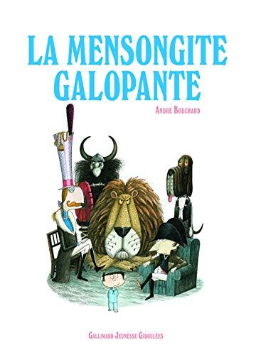 9782070696628: La Mensongite Galopante