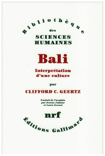 Bali(interprétation d'une culture) (French Edition)
