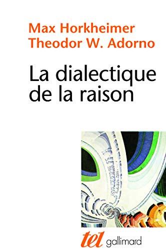 9782070700059: La Dialectique de la Raison: Fragments philosophiques