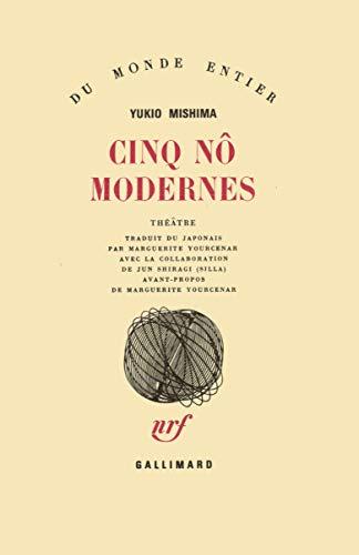 Cinq nôs modernes (9782070700196) by Yukio Mishima; Marguerite Yourcenar