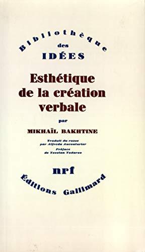 9782070700257: Esthétique de la création verbale (Bibliothèque des idées) (French Edition)