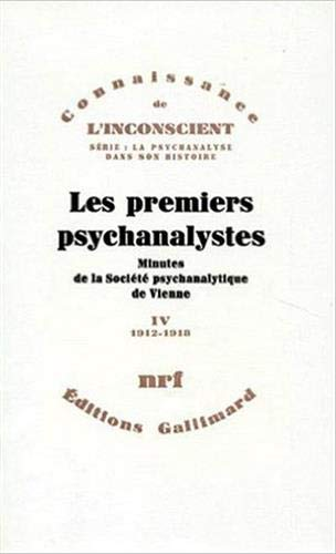 Les Premiers psychanalystes, tome IV: COLLECTIF