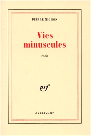 9782070700387: Vies minuscules (Blanche)