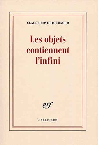 9782070700691: Les objets contiennent l'infini (French Edition)