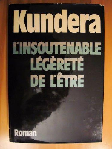 9782070700721: L'insoutenable legerete de l'etre: Roman (Du monde entier) (French Edition)