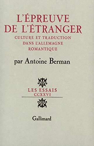 L'epreuve de l'etranger. Culture et traduction dans: Antoine Berman
