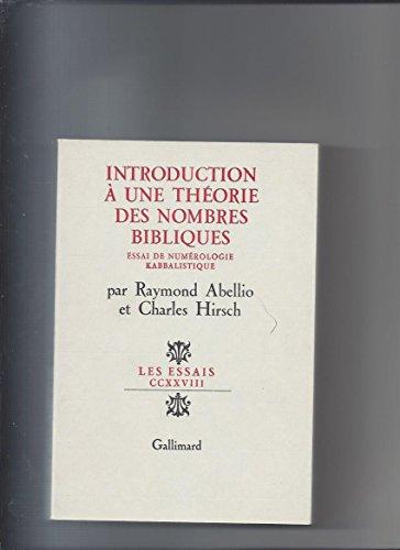 9782070700837: Introduction à une théorie des nombres bibliques: Essai de numérologie kabbalistique (Les Essais) (French Edition)