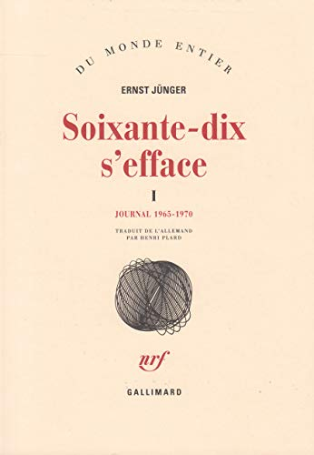 Soixante-dix s'efface (9782070701124) by Ernst Jünger
