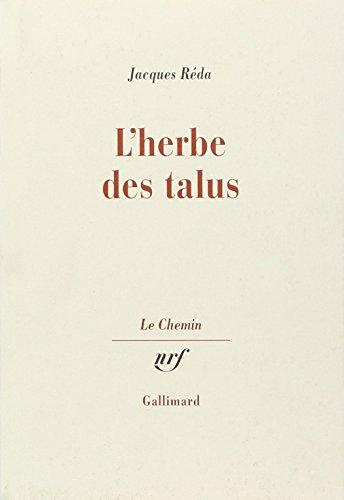 9782070701469: L'herbe des talus (Le Chemin) (French Edition)