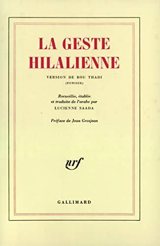 La geste hilalienne. Version de Bou Thadi (Tunisie). Recueillie, établie et traduite de l'...