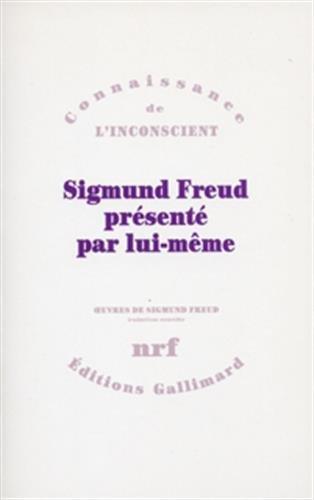 Sigmund Freud présenté par lui-même (Traductions nouvelles): Freud, Sigmund