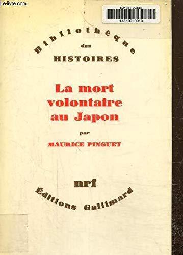 La Mort Volontaire Au Japon: Pinguet, Maurice
