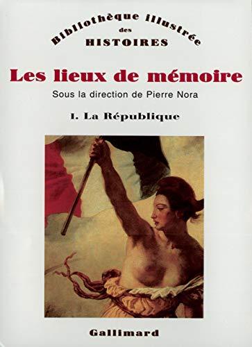 9782070701926: Les Lieux de memoire (Bibliotheque illustree des histoires) (French Edition)