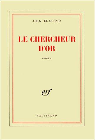 9782070702473: Le Chercheur d'or (Blanche)
