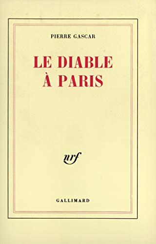 Le Diable à Paris (Blanche): Pierre Gascar