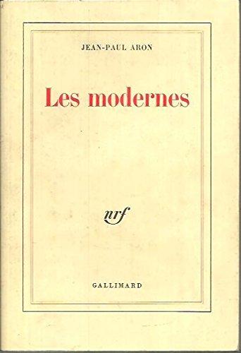 9782070702596: Les Modernes (Blanche)