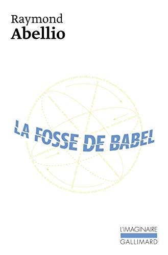 9782070702749: La Fosse de Babel