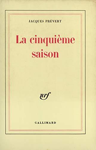 La Cinquième Saison: Jacques Prévert