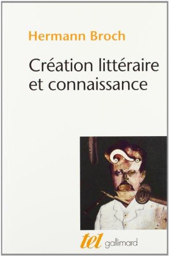 9782070702985: Création littéraire et connaissance