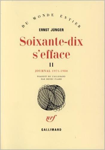 Soixante-dix s'efface: Jünger, Ernst