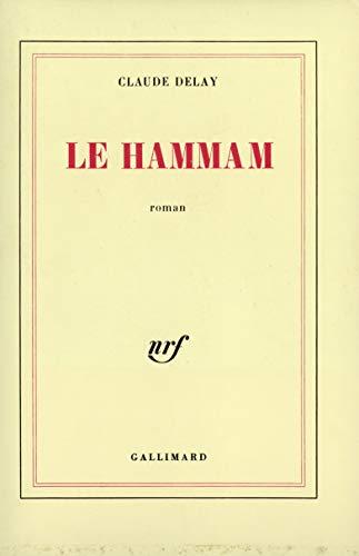 9782070703517: Le hammam: Roman (French Edition)