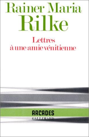 Lettres a une amie venitienne (Collection Arcades): Rilke, Rainer Maria