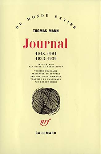 Journal, tome 1 : 1918-1921, 1933-1939: Mann, Thomas; De Mendelssohn, Peter; Simon, Robert