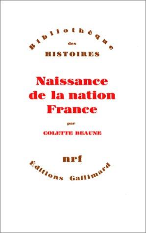 9782070703890: Naissance de la nation France (Bibliothèque des histoires) (French Edition)