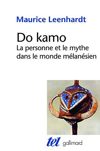 9782070704125: Do Kamo: La personne et le mythe dans le monde mélanésien