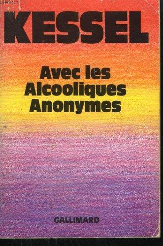 9782070704149: Avec les alcooliques anonymes