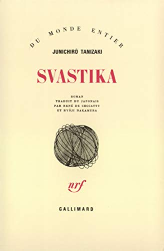 Svastika (French Edition) (2070704203) by Junichiro Tanizaki