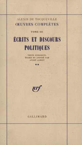 9782070704309: Oeuvres compl�tes, tome III : Ecrits et discours politiques