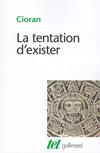 9782070704514: La Tentation d'exister