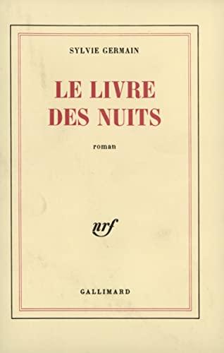 9782070704743: Le Livre des Nuits